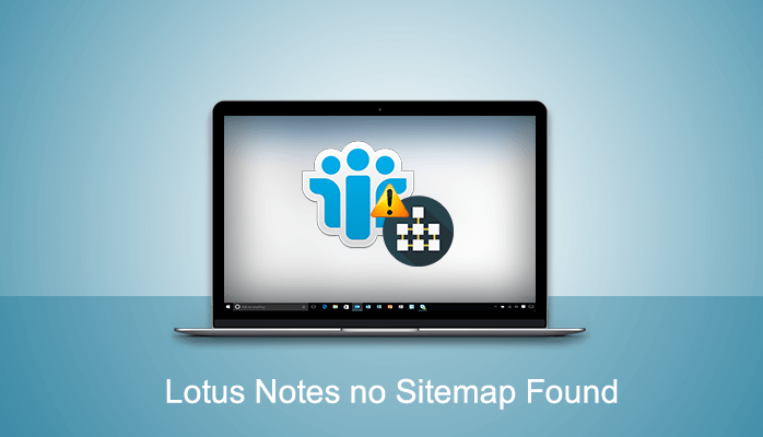 lotus notes no sitemap found error