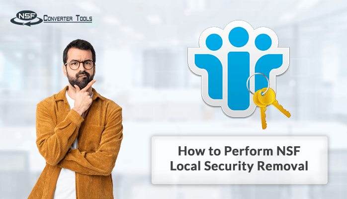 Perform NSF Local Security Removal