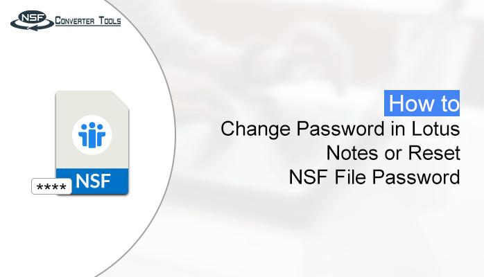Change Password in Lotus Notes or Reset NSF File Password